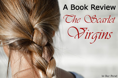 Book Review of The Scarlet Virgins from In Our Pond