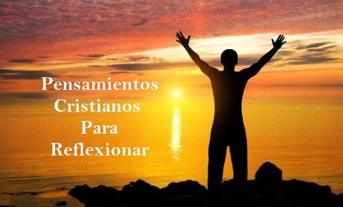 Pensamientos cristianos para reflexionar
