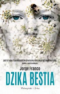 Dzika bestia - Jorge Franco