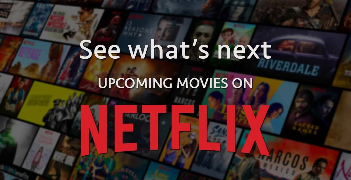 The Best Top 10 Upcoming Netflix shows and movies 2020