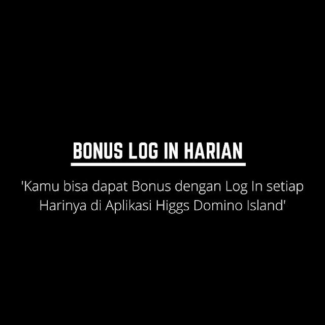 Bonus Chip Gratis Higgs Domino Island dari Login Harian