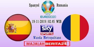Prediksi Spanyol vs Rumania — 19 November 2019