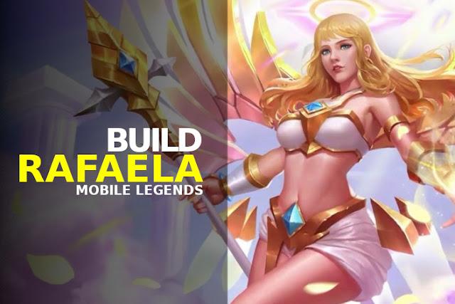 build rafaela mobile legends terbaru tersakit