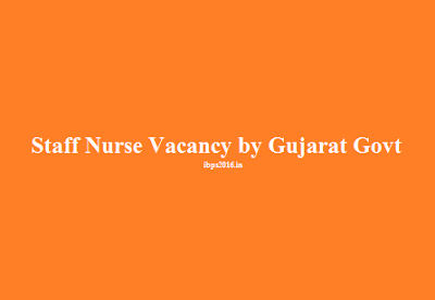 Staff Nurse Vacancy by Gujarat