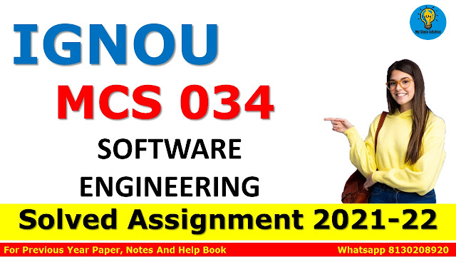 MCS 034 SOFTWARE ENGINEERING Solved Assignment 2021-22