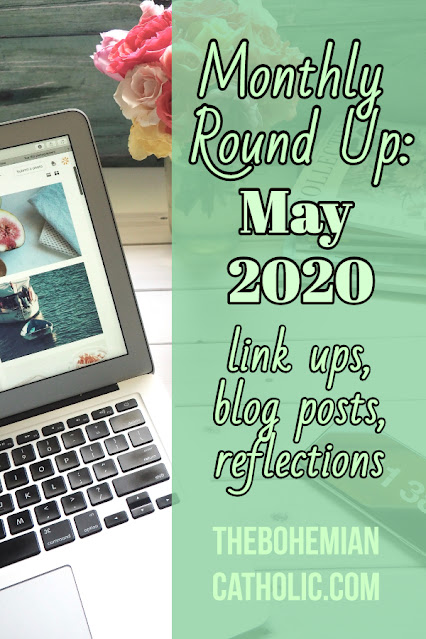 bohemian catholic monthly round up ups link ups blog posts reflections links
