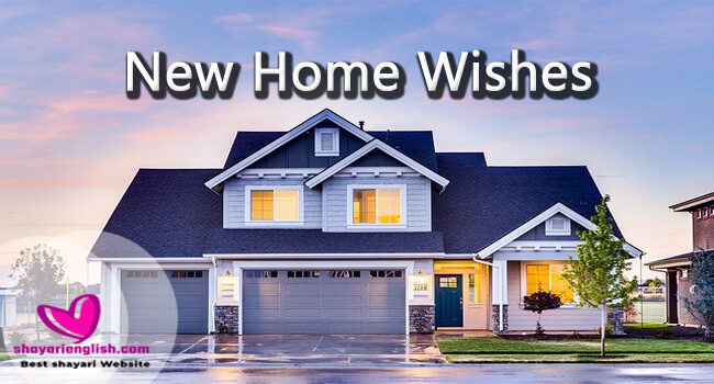 NEW HOME WISHES SHAYARI IN ENGLISH AND HINDI