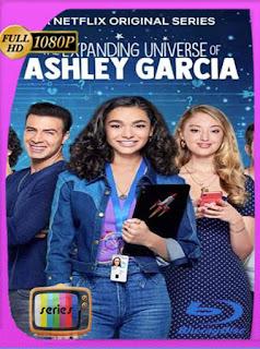 El universo en expansión de Ashley García (2020) Temporada 1 [1080p] Latino [GoogleDrive] SilvestreHD