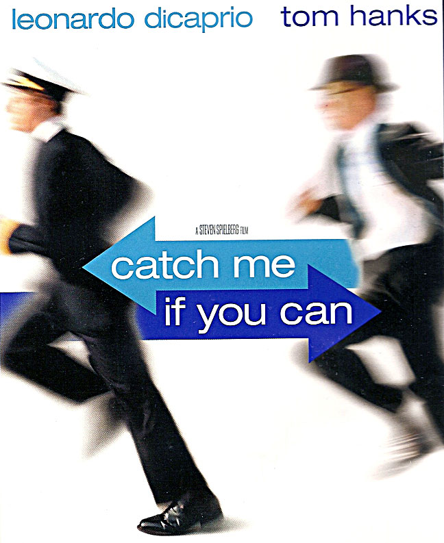 Scott's Stories, Reviews & Blog: Catch Me if You Can (2002)