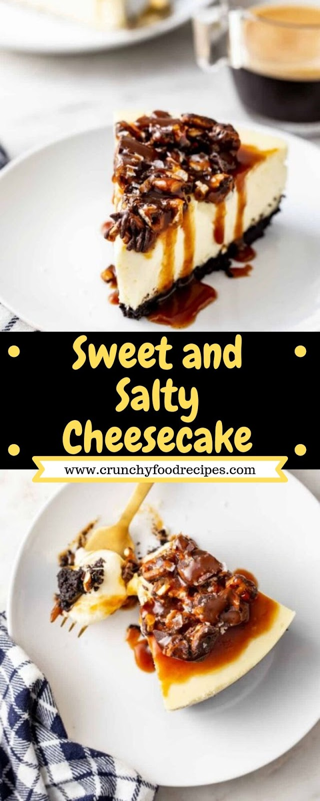 Sweet and Salty Cheesecake