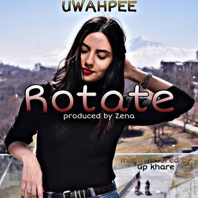 Uwahpee - Rotate [Download Music]