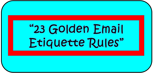The Tomorrow Beckons: 23 Email Etiquette Rules Every Professional ...