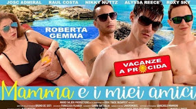 Mom and my friends / Mamma e i miei amici Vacanze A Procida - Roberta Gemma (2019/HD) STREAMXXX.TV