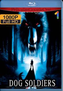 Dog Soldiers[2002] [1080p BRrip] [Castellano-Ingles] [GoogleDrive] LaChapelHD