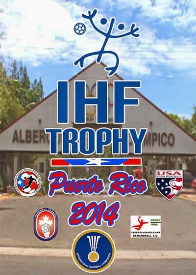 IHF Trophy Norte-Caribe en Puerto Rico 2014 | Mundo Handball