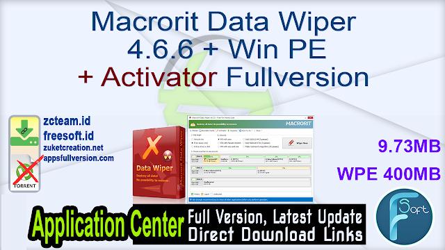 Macrorit Data Wiper 4.6.6 + Win PE + Activator Fullversion