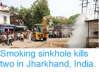 https://sciencythoughts.blogspot.com/2017/06/smoking-sinkhole-kills-two-in-jharkhand.html