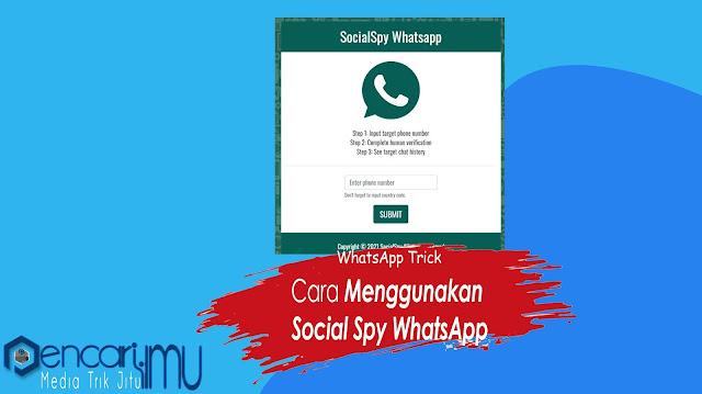 Social Spy WhatsApp: Aplikasi Sadap WhatsApp Terbaru 2021