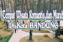 Wisata Bandung Murah, hits dan Romantis | Tempat wisata Bandung (I)