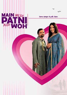 Main Meri Patni Aur Woh 2005 Full Movie Download