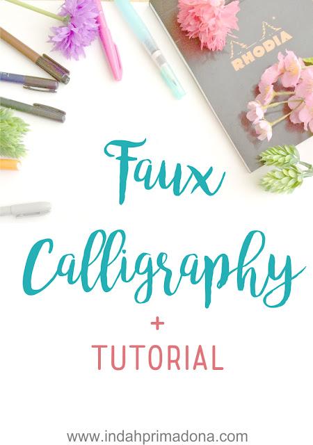faux calligraphy tutorial, calligraphy, pen calligraphy, font calligraphy, calligraphy tutorial, tutorial kaligrafi, www.indahprimadona.com