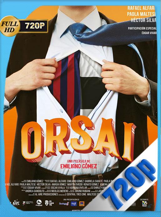 Orsai (2019) HD 720p Latino [GoogleDrive] [tomyly]