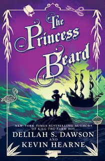 The Princess Beard by Delilah S. Dawson and Kevin Hearne