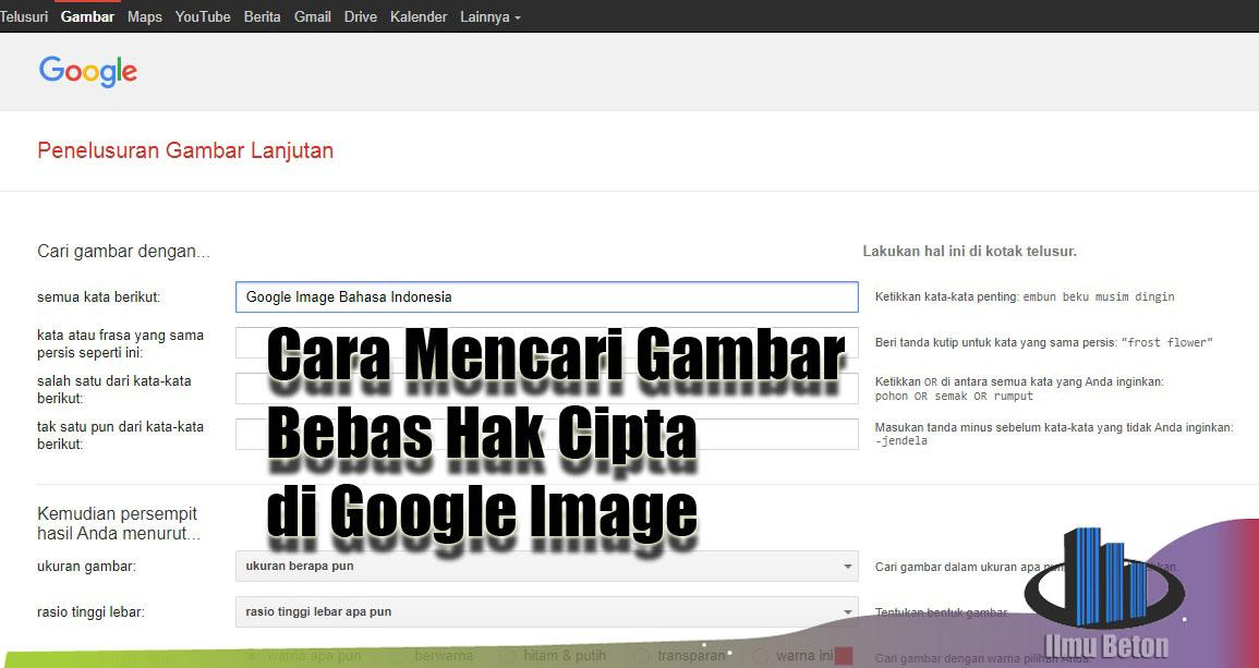Cara Mencari Gambar Bebas Hak Cipta di Google Image (Untuk Blog, Website, Brosur dll) - Ilmu Beton