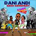 MUSIC: Dani Andi - KAMPE Ft. Good Kompany  || @iamdaniandi @premium9ja