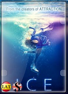Ice: Cuando el Amor Transforma (2018) WEB-DL 1080P LATINO/RUSO