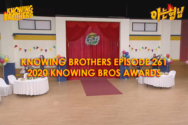 Nonton streaming online & download Knowing Bros eps 261 spesial 2020 Knowing Bros Awards subtitle bahasa Indonesia