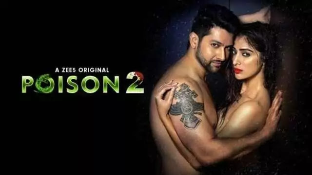 Poison 2 Full Web Series Movie Review Cast Story – Zee5