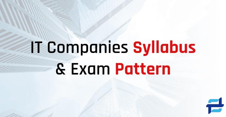 IT Companies Syllabus & Exam Pattern