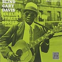Blind Gary Davis · Harlem Street Singer