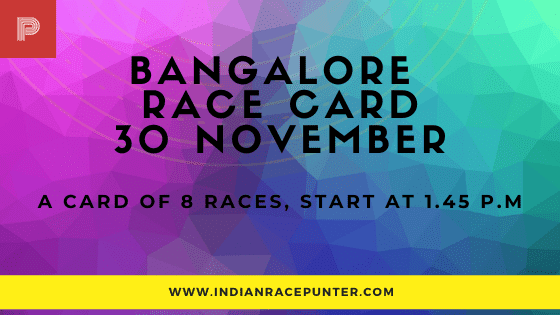 Bangalore Race Card 30 November