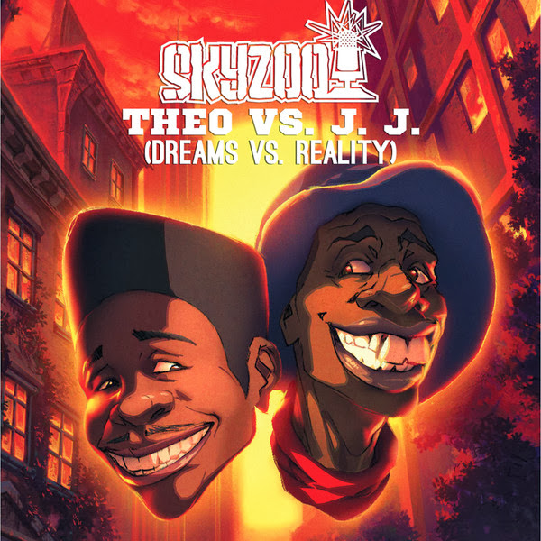 Skyzoo - Theo VS. J.J. (Dreams vs. Reality)  Cover