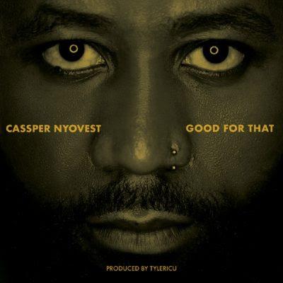 Cassper Nyovest - Good For That [Download Mp3]