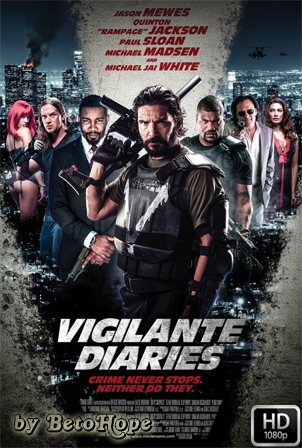 Vigilante Diaries [1080p] [Latino-Ingles] [MEGA]