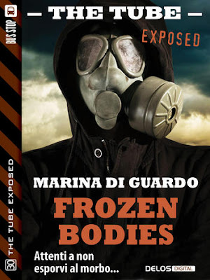 The Tube Exposed #30: Frozen bodies (Marina Di Guardo)