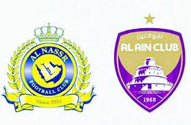 توقيت مباراة النصر والعين في كاس الامير محمد بن سلمان الجمعة 8/1/2021 والقناة الناقلة والملعب