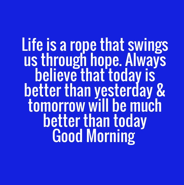 Good Morning Quotes Pictures