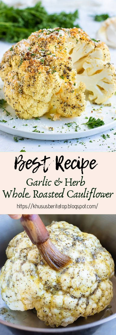 Garlic & Herb Whole Roasted Cauliflower #vegan #recipevegetarian