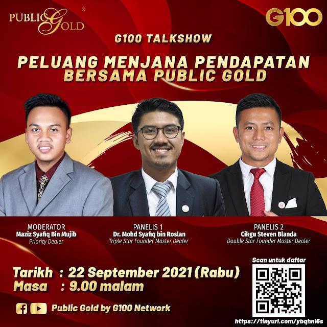 Testimoni G100 Talkshow: Peluang Menjana Pendapatan Bersama Public Gold