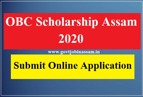 OBC Scholarship Assam 2020 :: Submit Your Online Application