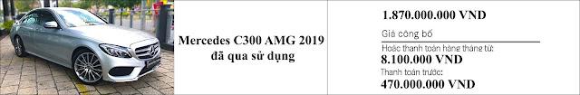 Giá xe Mercedes C300 AMG 2019 hấp dẫn bất ngờ