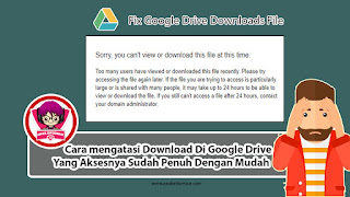 Cara Mengatasi Download Limit Di Google Drive Terbaru