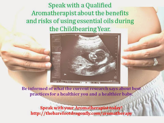 Aromatherapy in the Childbearing Year