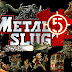 Metal Slug 5 v1.12.3 Apk [100% FUNCIONAL-RESUBIDO] [EXCLUSIVA by www.windroid7.com]