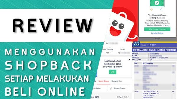 Review Ulasan Menggunakan Shopback Mendapatkan Cashback