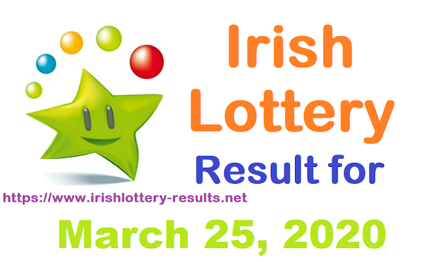 Irish Lottery Results for Wednesday, March 25, 2020